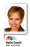 Katie Couric  NBC Anchor