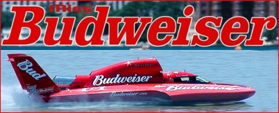 Miss Budweiser Unlimited Hydroplane driver: Dave Villwock
